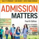 Admission Matters: What Students and Parents Need to Know About Getting into College Audiobook