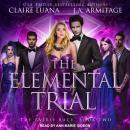 The Elemental Trial Audiobook