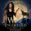 Wolf Uncovered Audiobook