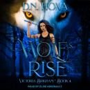 Wolf's Rise Audiobook