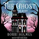 The Ghost and the Baby Audiobook