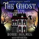 The Ghost and the Halloween Haunt Audiobook