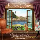 Bodies and Bows Audiobook