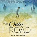 Only Road, Alexandra Diaz