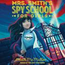 Mrs. Smith's Spy School for Girls, Beth McMullen