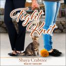 Tight Knit Audiobook