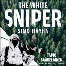 The White Sniper: Simo Häyhä Audiobook