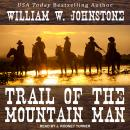 Trail of the Mountain Man Audiobook