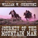 Journey of the Mountain Man Audiobook