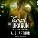 Tempt the Dragon Audiobook