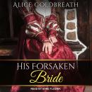 His Forsaken Bride Audiobook