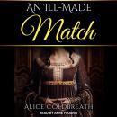An Ill-Made Match Audiobook