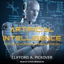 Artificial Intelligence: From Medieval Robots to Neural Networks Audiobook