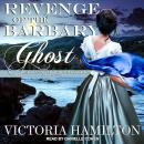 Revenge of the Barbary Ghost Audiobook