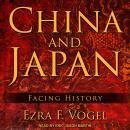China and Japan: Facing History Audiobook