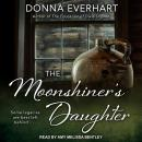 The Moonshiner's Daughter Audiobook