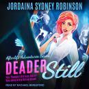 Deader Still Audiobook