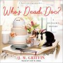Who's Dead, Doc? Audiobook