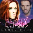 Deadly Echoes Audiobook