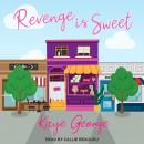 Revenge is Sweet Audiobook