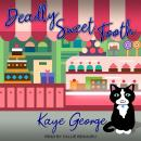 Deadly Sweet Tooth Audiobook
