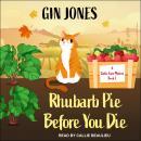 Rhubarb Pie Before You Die Audiobook