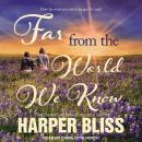 Far From the World We Know Audiobook
