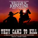 They Came to Kill Audiobook