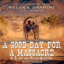A Good Day for a Massacre Audiobook