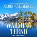 Warming Trend Audiobook