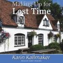 Making Up for Lost Time Audiobook