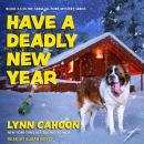 Have a Deadly New Year Audiobook