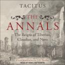 The Annals: The Reigns of Tiberius, Claudius, and Nero Audiobook