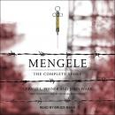 Mengele: The Complete Story Audiobook