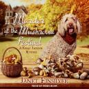 Murder at the Mushroom Festival Audiobook