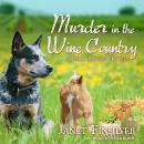 Murder in the Wine Country Audiobook