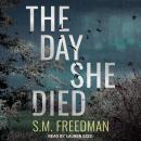 The Day She Died Audiobook