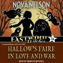 Hallow's Faire in Love and War Audiobook