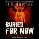 Buried for Now Audiobook