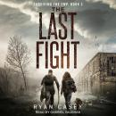 The Last Fight Audiobook