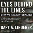Eyes Behind the Lines: L Company Rangers in Vietnam, 1969 Audiobook
