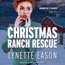 Christmas Ranch Rescue Audiobook