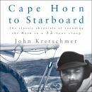 Cape Horn to Starboard Audiobook