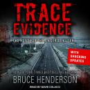 Trace Evidence: The Hunt for the I-5 Serial Killer Audiobook