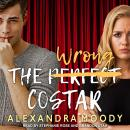 The Wrong Costar Audiobook