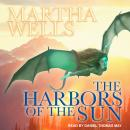 The Harbors of the Sun Audiobook