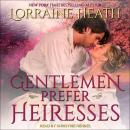 Gentlemen Prefer Heiresses Audiobook