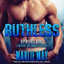 RUTHLESS: A Crescent Cove Romantic Suspense Audiobook