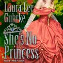 She's No Princess Audiobook