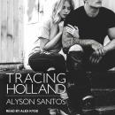 Tracing Holland Audiobook